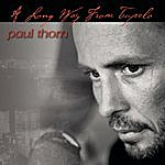Paul Thorn A Long Way From Tupelo
