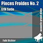 Erik Satie Pieces Froides No. 2 - Airs A Fair Fuir II (Feat. Falk Richter) - Single