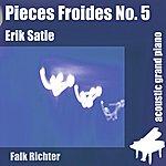 Erik Satie Pieces Froides No. 5 - Danses De Travers 2 (Feat. Falk Richter) - Single