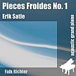 Erik Satie Pieces Froides No. 1 - Airs A Fair Fuir I (Feat. Falk Richter) - Single