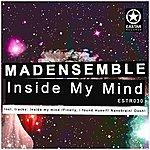 M.A.D. Inside My Mind