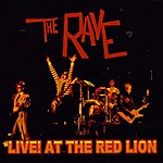 Rave Live! At The Red Lion