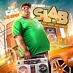 Big Cas S.L.A.B. - Slow, Loud, And Bangin' (Hosted By Dj G-Spot)