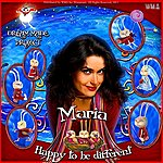 Maria Happy To Be Different