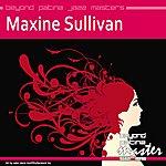 Maxine Sullivan Beyond Patina Jazz Masters: Maxine Sullivan