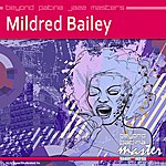 Mildred Bailey Beyond Patina Jazz Masters: Mildred Bailey