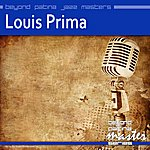 Louis Prima Beyond Patina Jazz Masters: Louis Prima