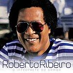 Roberto Ribeiro O Interprete Do Samba
