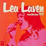 Lea Laven Vuosikertaa 1972 (2011 - Remaster)