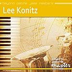 Lee Konitz Beyond Patina Jazz Masters: Lee Konitz