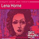 Lena Horne Beyond Patina Jazz Masters: Lena Horne