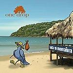 One Drop Back To Montañita - Single