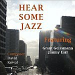 David Kowal Hear Some Jazz (Feat. Grant Geissman & Jimmy Earl)