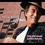 David Basse Uptown (Feat. Phil Woods & Mike Melvoin)