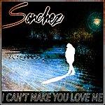 Sanchez Can't Make You Love Me - Single