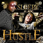 Sleepy Hustle (Feat. Adg) - Single