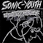 Sonic Youth Confusion Is Sex (Plus Kill Yr. Idols)