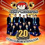 Banda Los Recoditos 20 Grandes Con Sabor A Sinaloa