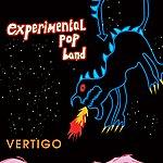 The Experimental Pop Band Vertigo