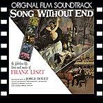 Morris Stoloff Song Without End (Original Film Soundtrack)