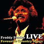 Freddy Fender Country Favourites Live