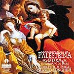 Marco Longhini Da Palestrina, De Rore: Choral Works