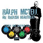 Ralph McTell An English Heartbeat - London And England 2012
