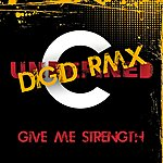 Undefined Give Me Strength (Digid Remix)