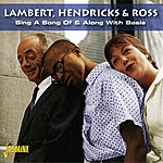 Jon Hendricks Sing A Song Of & Along With Basie
