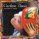 Carlene Davis Passion & Pain
