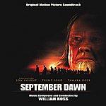 William Ross September Dawn - Original Motion Picture Soundtrack