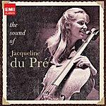 Jacqueline Du Pré The Sound Of Jacqueline Du Pré