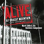 Mark Collie Alive At Brushy Mountain State Penitentiary