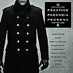 L.O.C. Prestige, Paranoia, Persona Vol. 1
