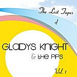 Gladys Knight & The Pips The Lost Tapes Of Gladys Knight & The Pips Vol. 1