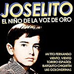Joselito Joselito. El Niño De La Voz De Oro