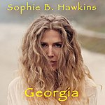 Sophie B. Hawkins Georgia - Single