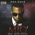 Don Omar Presents Mto2: New Generation (Explicit Version)