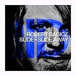 Robert Babicz Slide Ep