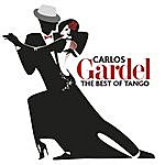Carlos Gardel Best Of Tango