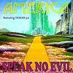 Speak No Evil America (Feat. Doran 5.0) - Single
