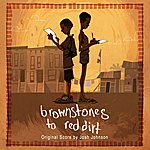 Josh Johnson Brownstones To Red Dirt (Soundtrack)