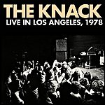 The Knack Live In Los Angeles, 1978 - EP