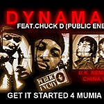Dynamax Get It Started (Chinawhite Official U.K. Remix) (Feat. Chuck D & China White) - Single