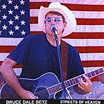 Bruce Dale Betz Streets Of Heaven
