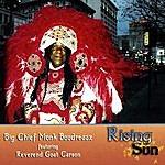 Big Chief Monk Boudreaux Rising Sun
