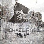 Michael Rose The Ep Vol 1