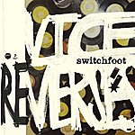 Switchfoot Vice Re-Verses