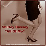 Shirley Bassey All Of Me
