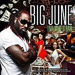 Big June I'ma Make It Rain - Single